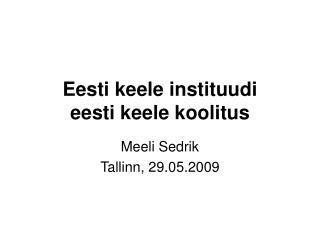 Eesti keele instituudi  eesti keele koolitus
