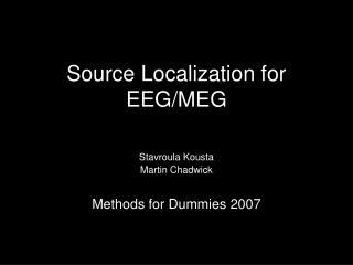 Source Localization for EEG