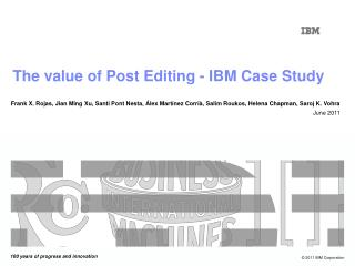 The value of Post Editing - IBM Case Study