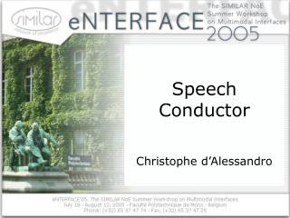 Speech Conductor