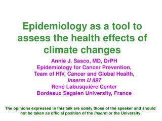 Epidemiology as a tool to assess the health effects of climate changes