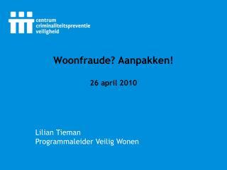Woonfraude Aanpakken  26 april 2010