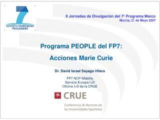 Programa PEOPLE del FP7:  Acciones Marie Curie
