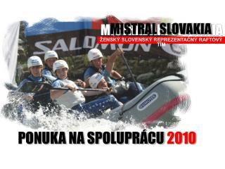 ENSK  SLOVENSK  REPREZENTACN  RAFTOV  T M