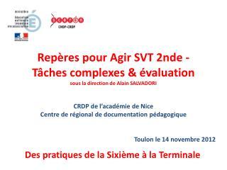 Rep res pour Agir SVT 2nde - T ches complexes   valuation sous la direction de Alain SALVADORI