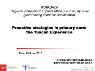 WORKSHOP Regional strategies to improve efficacy and equity while guaranteeing economic sustainability   Proactive strat