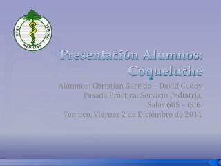 Presentaci n Alumnos: Coqueluche