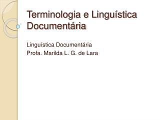 Terminologia e Lingu stica Document ria