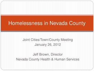 Homelessness in Nevada County