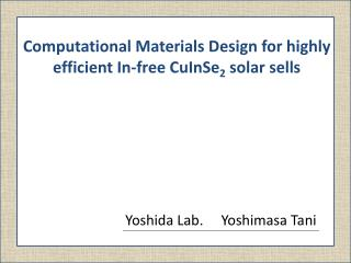 Computational Materials Design for highly efficient In-free CuInSe2 solar sells