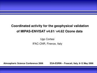 y for the geophysical validationof MIPAS-ENVISAT v4.61/ v4.62 Ozone data