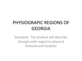 PHYSIOGRAPIC REGIONS OF GEORGIA