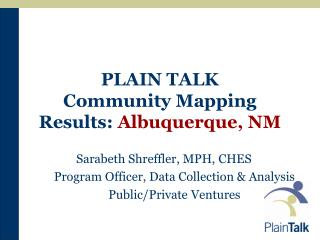PLAIN TALK  Community Mapping Results: Albuquerque, NM