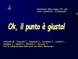 Realizzato dalla classe 3 D  del liceo  scientifico   R.Donatelli                                                 Terni
