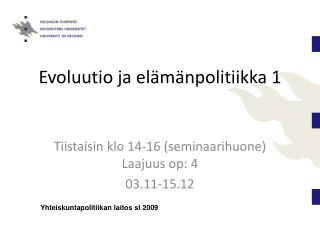 Evoluutio ja el m npolitiikka 1