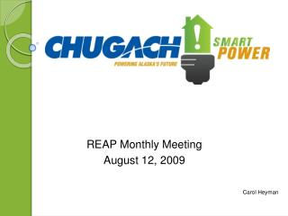 REAP Monthly Meeting August 12, 2009