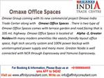 omaxe office space Noida @ 09999684905