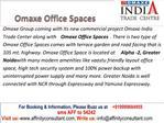 omaxe office space Noida @ 09999684905