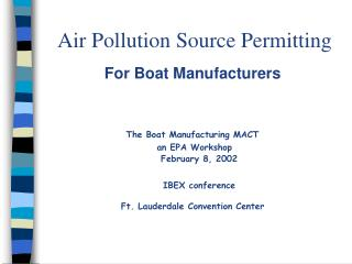 Air Pollution Source Permitting For Boat Manufacturers