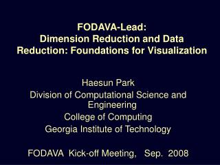 FODAVA-Lead:  Dimension Reduction and Data Reduction: Foundations for Visualization