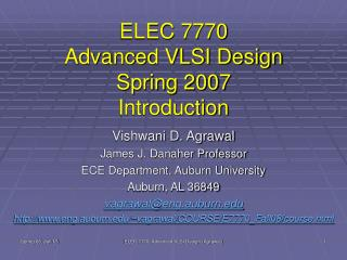 ELEC 7770 Advanced VLSI Design Spring 2007 Introduction