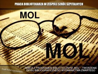 PRACA BIBLIOTEKARZA W ZESPOLE SZK L SZPITALNYCH