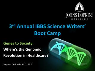3rd Annual IBBS Science Writers  Boot Camp