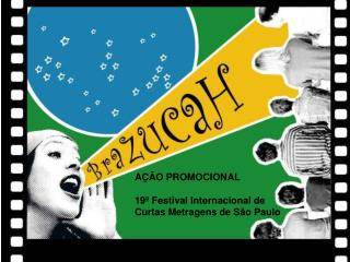 A  O PROMOCIONAL  19  Festival Internacional de Curtas Metragens de S o Paulo