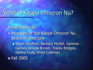 What is Kappa Omicron Nu