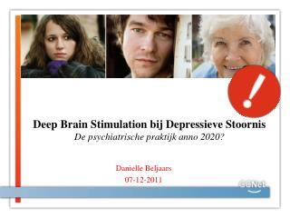 Deep Brain Stimulation bij Depressieve Stoornis  De psychiatrische praktijk anno 2020