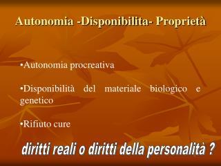 Autonomia -Disponibilita- Propriet