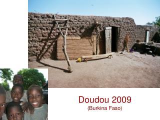 Doudou 2009  Burkina Faso