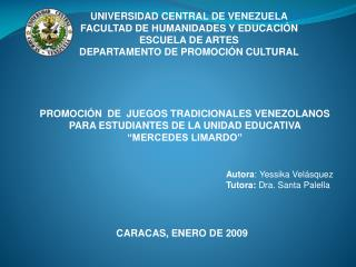 UNIVERSIDAD CENTRAL DE VENEZUELA FACULTAD DE HUMANIDADES Y EDUCACI N  ESCUELA DE ARTES DEPARTAMENTO DE PROMOCI N CULTURA