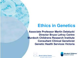Ethics in Genetics