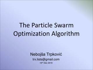 The Particle Swarm Optimization Algorithm