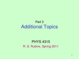 Part 3 Additional Topics