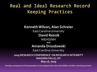 Real and Ideal Research Record Keeping Practices