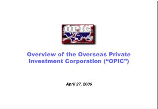 Overview of the Overseas Private Investment Corporation