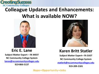 Colleague Updates and Enhancements: What is available NOW