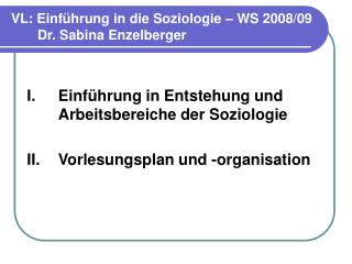 VL: Einf hrung in die Soziologie   WS 2008