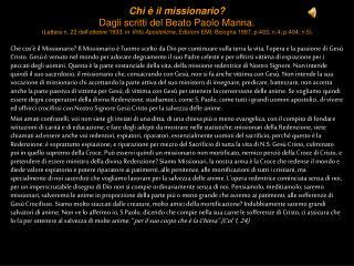 Chi   il missionario Dagli scritti del Beato Paolo Manna.  Lettera n. 22 dell ottobre 1933, in Virt  Apostoliche, Edizio