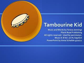 Tambourine Kid