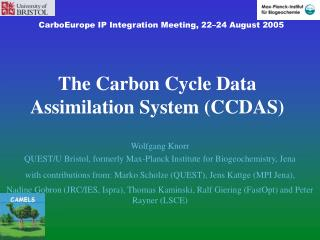 The Carbon Cycle Data Assimilation System CCDAS