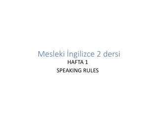 Listening and Speaking Rules