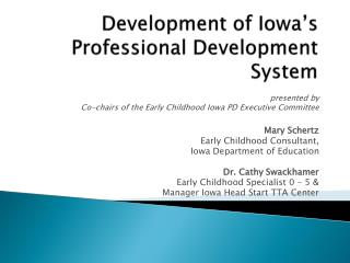 Development of Iowa s Professional Development System