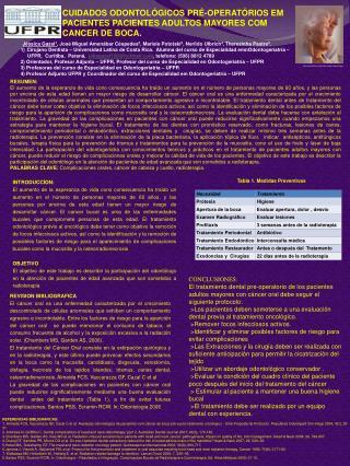 CUIDADOS ODONTOL GICOS PR -OPERAT RIOS EM PACIENTES PACIENTES ADULTOS MAYORES COM CANCER DE BOCA.
