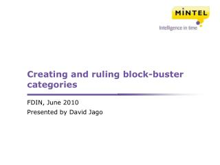 Creating and ruling block-buster categories