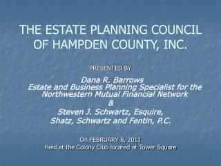 THE ESTATE PLANNING COUNCIL OF HAMPDEN COUNTY, INC.
