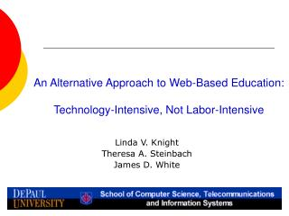 An Alternative Approach to Web-Based Education:  Technology-Intensive, Not Labor-Intensive