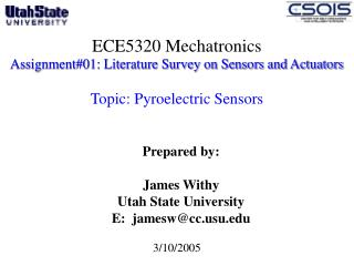 ECE5320 Mechatronics Assignment01: Literature Survey on Sensors and Actuators   Topic: Pyroelectric Sensors